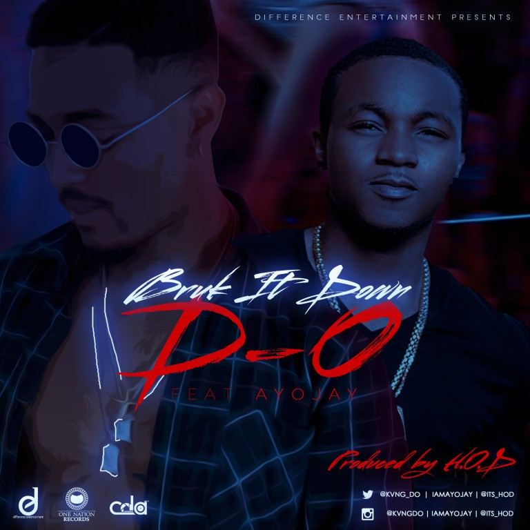 d.o-ayo-jay-bruk-it-down.jpg