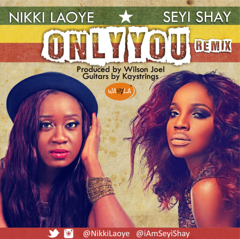 Nikki-Laoye-and-Seyi-Shay-Only-You-Remix-calabash.ch.jpg