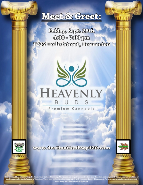 Meet & Greet with Heavenly Buds this Friday, 09/28/18. Come on down and see us in East Bremerton to meet the team behind some of the finest pesticide free cannabis in Washington.