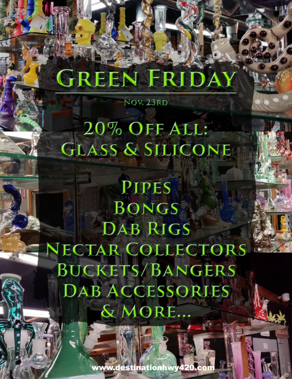 In adition to the amazing marijuana products we have on sale for Green Friday, we will also be discounting all of our glass pipes, bongs, dab rigs, nectar collectors, buckets, bangers, dab accessories, and more. Stop by and see us in East Bremerton and become one of our Best Buds!