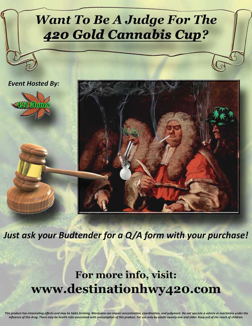 If you've ever wanted to be a judge at a cannabis competition, this is your chance! The 420 Annex needs judges for the 2019 420 Gold Cannabis Cup! Stop by Destination HWY 420, in East Bremerton, and pick up a Q/A form to be eligible to become a judge.