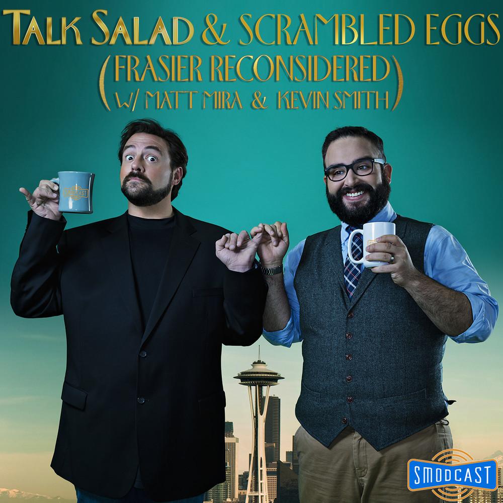 Talk Salad & Scrambled Eggs #19