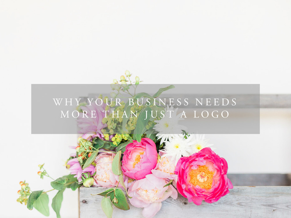 Why your business needs more than just a logo | small business tips | how to grow your business