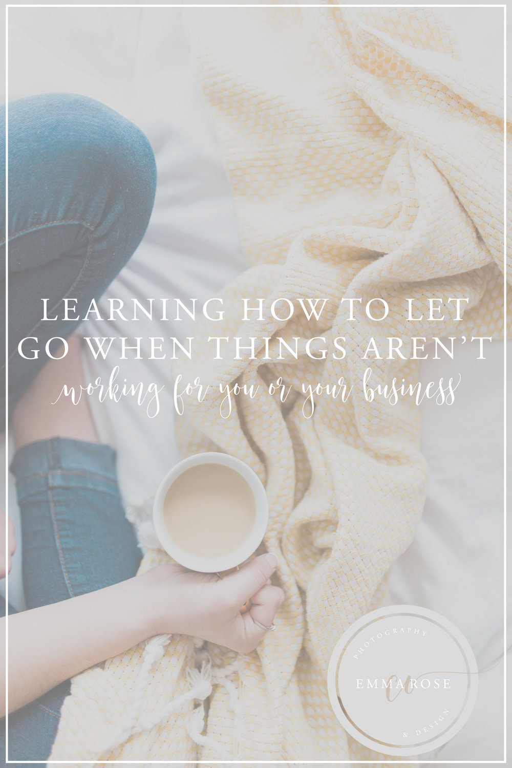Learning how to let go when things aren't working for your or your business
