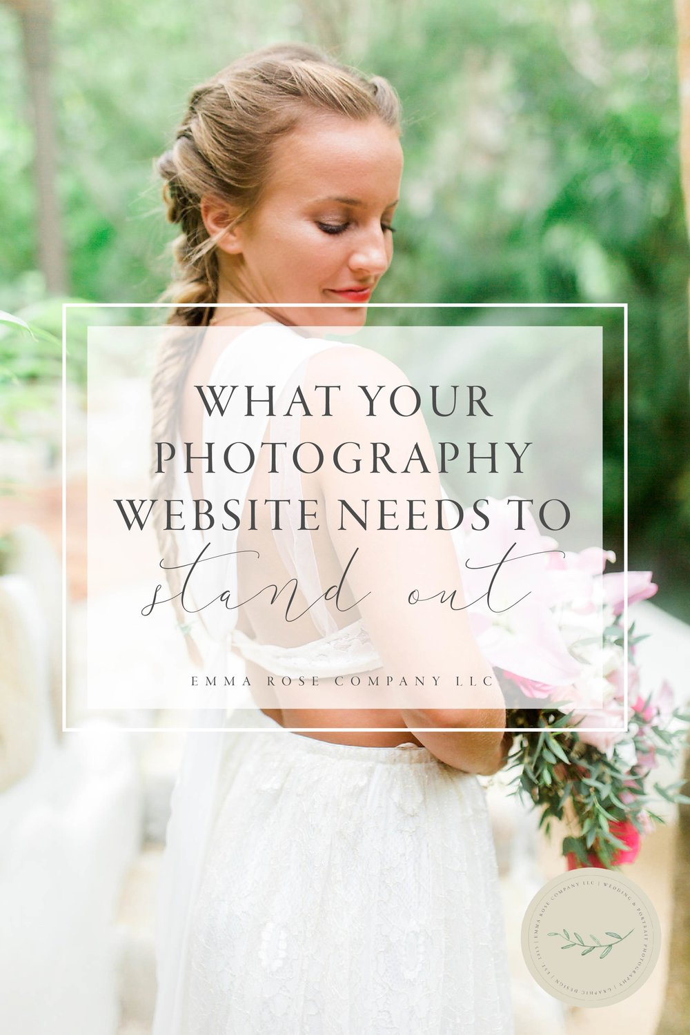 What your photography website needs to stand out | Photography business tips and strategies | How to grow your photography business | Emma Rose Company