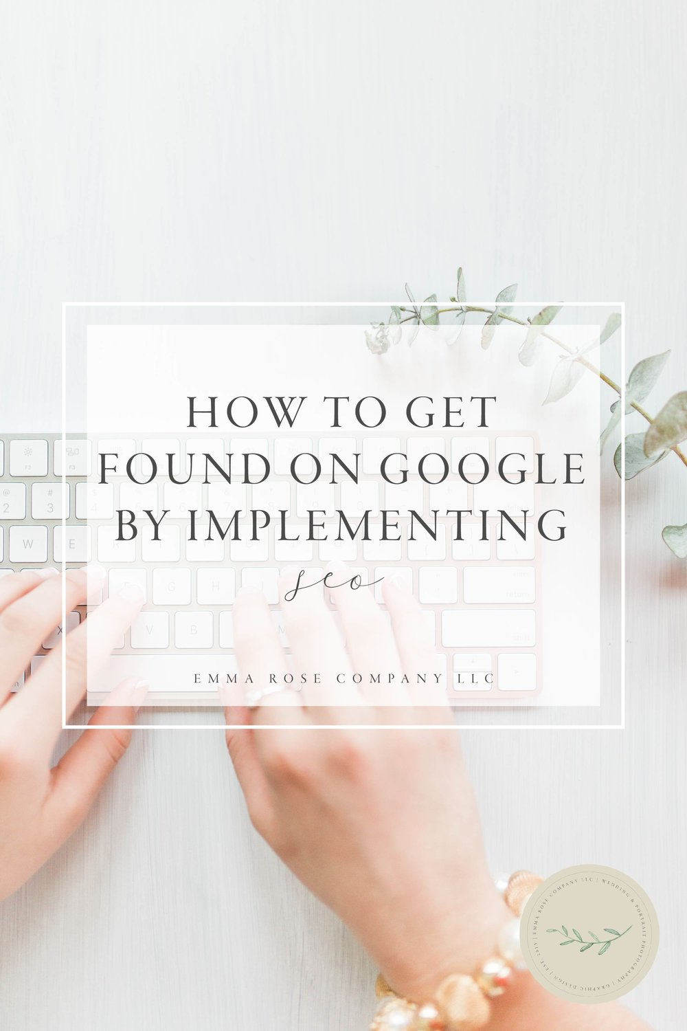 How to Get Found on Google by Implementing SEO | Small Business Tips & Strategies | Creative Business Owner Lady Boss