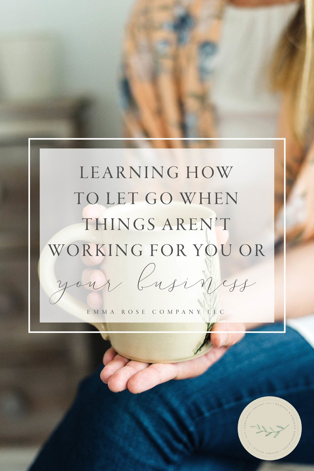 Learning how to let go when things aren't working for you or your business