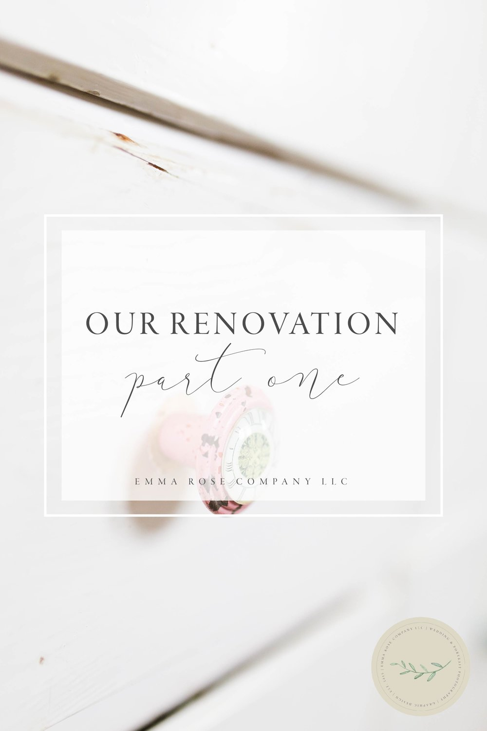 Emma Rose Company home renovation | DIY House renovation project