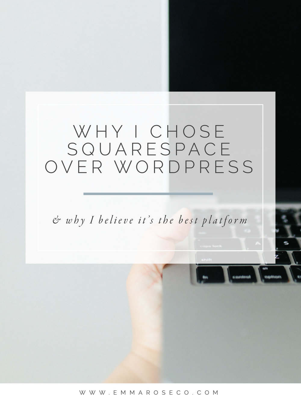 Why I Chose Squarespace Over Wordpress And Why I Believe It's The Best Platform