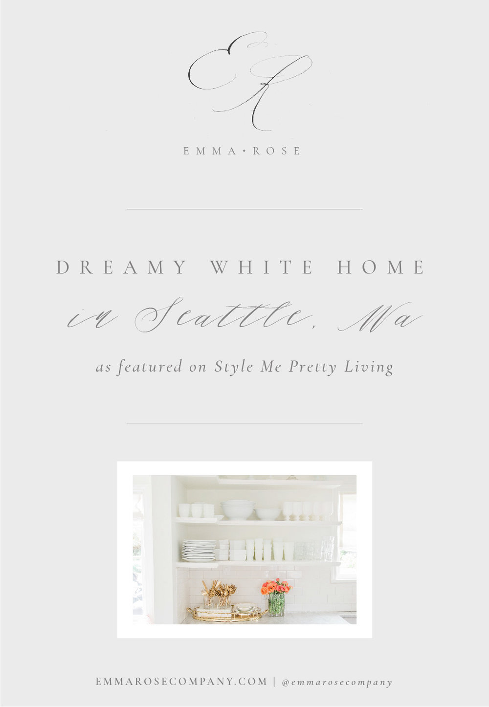 Dreamy White Home in Seattle As Featured on Style Me Pretty Living | Emma Rose Company_1.jpg