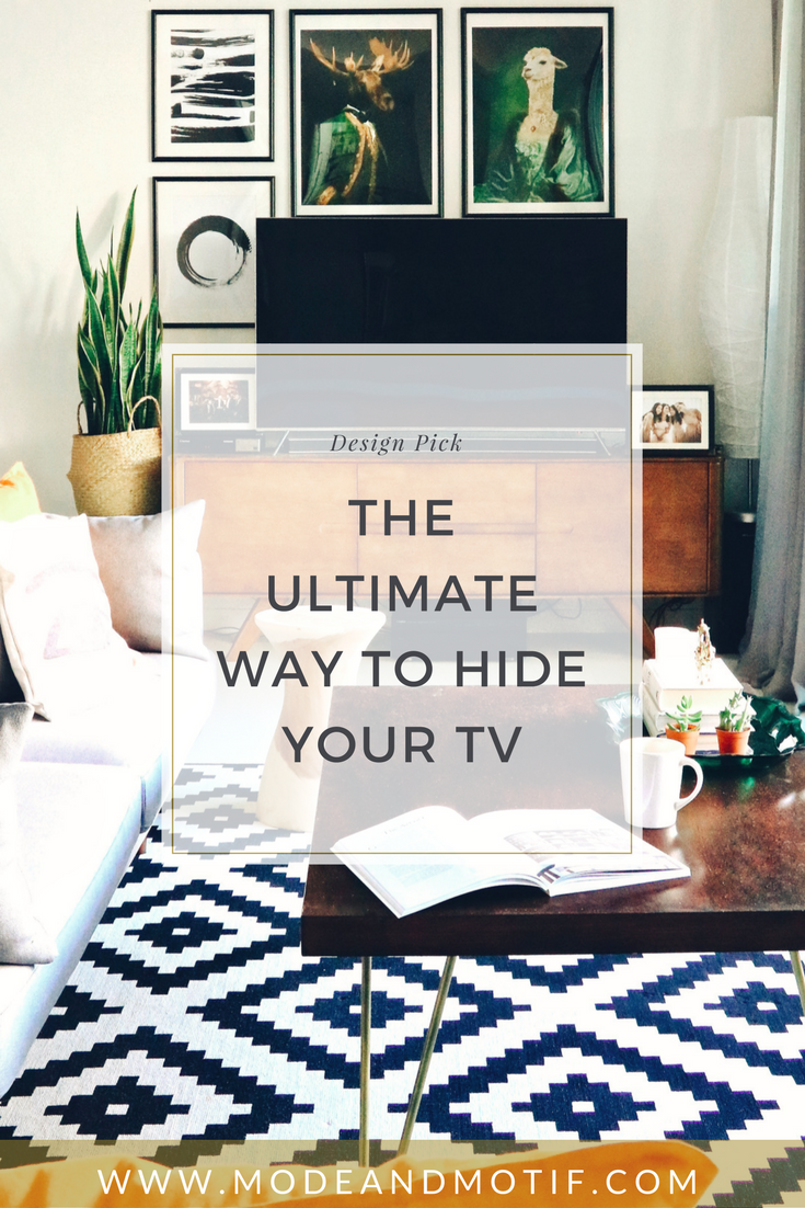 The Ultimate Way To Hide Your TV - modeandmotif.com
