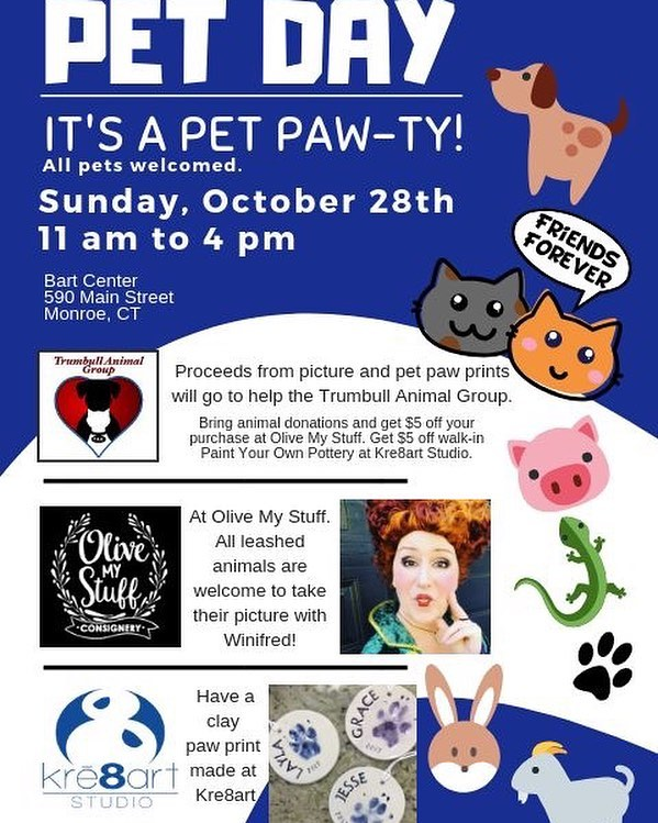 Pet Day! Sunday, October 28th from 11am to 4pm. Join us with @olivemystuff Olive My Stuff and the Trumbull Animal Group #kre8artstudio #monroect #pet #petpawprint