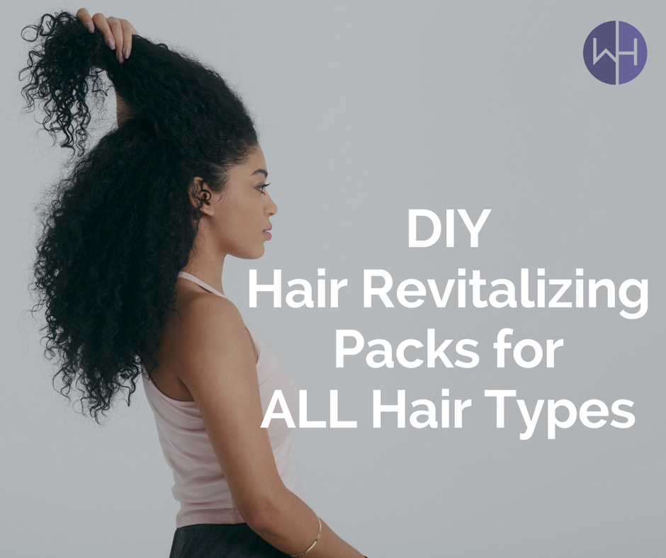 DIY Hair Revitalization Packs for All Hair Types
