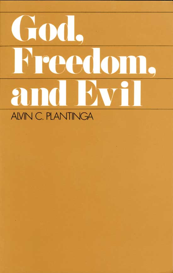 God, Freedom, Evil — Plantinga.jpg