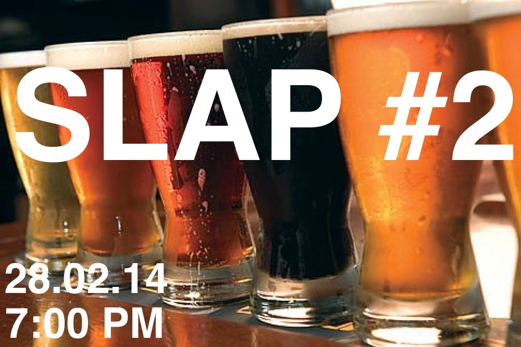 slapyork :     The next SLAP will be on Friday 28th February at The Golden Ball, York.    Come and have a pint with us, festivities start at 7pm.    FREE ENTRY