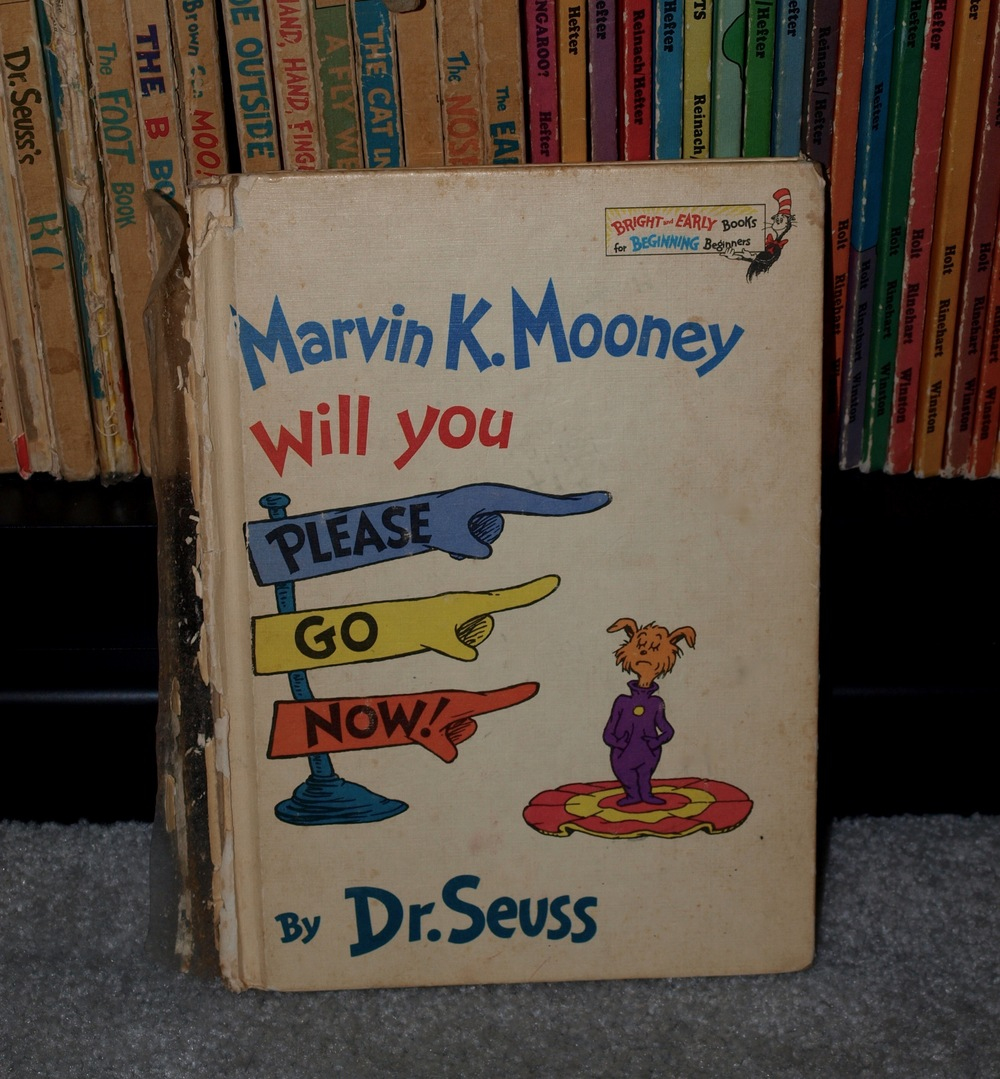 My well-loved childhood copy of MARVIN K. MOONEY WILL YOU PLEASE GO NOW!