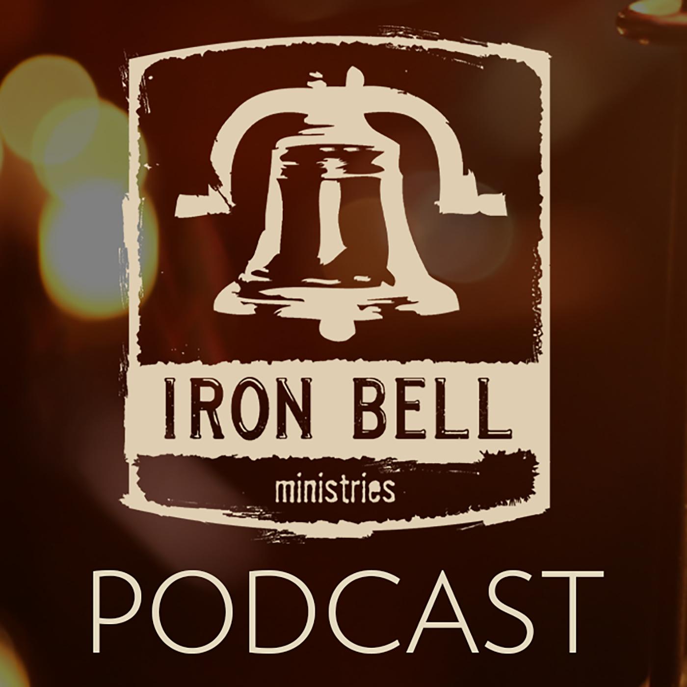 Podcast - ironbellministries