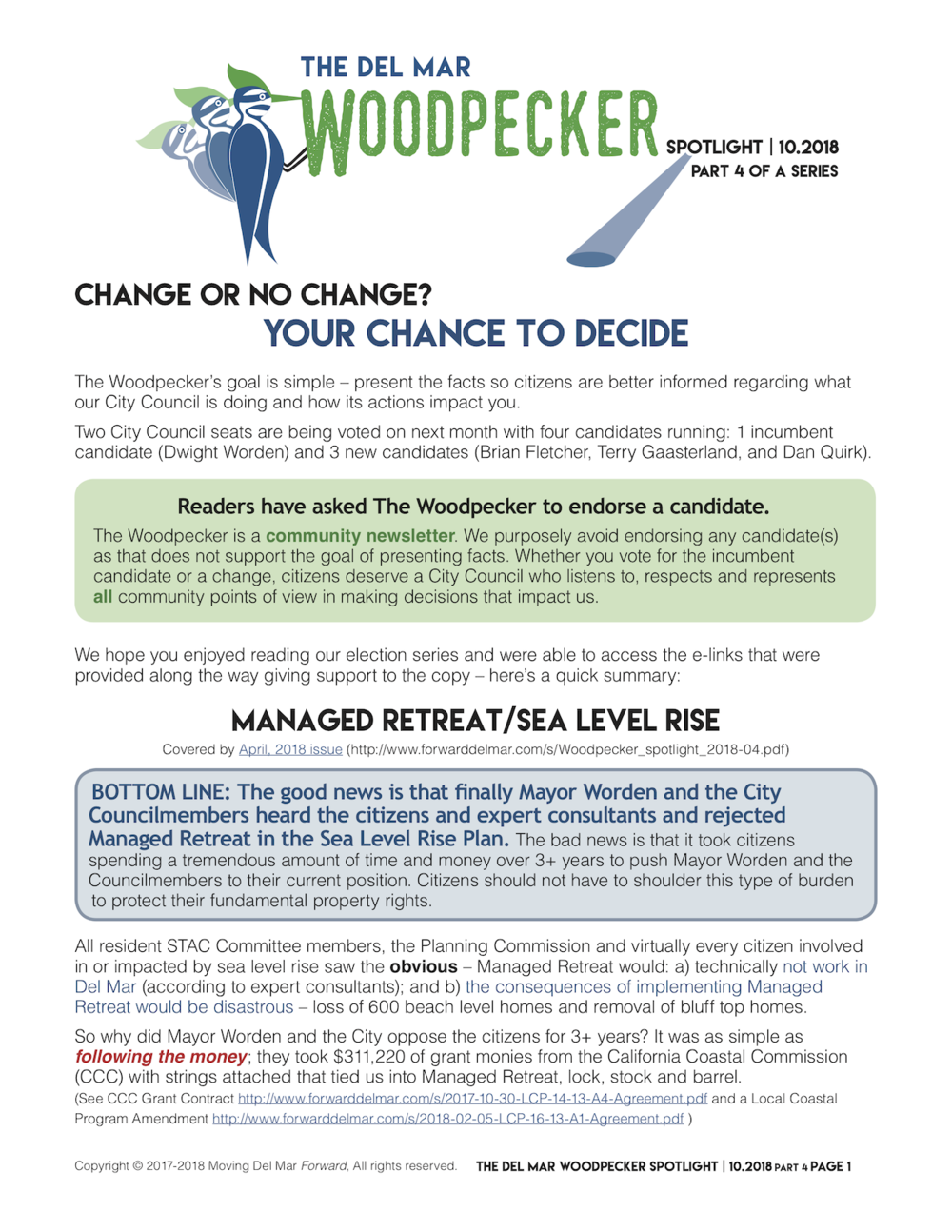 """Spotlight 10/2018 Part 4 of a Series - """"CHANGE OR NO CHANGE? YOUR CHANCE TO DECIDEThe Woodpecker's goal is simple – present the facts so citizens are better informed regarding what our City Council is doing and how its actions impact you."""""""