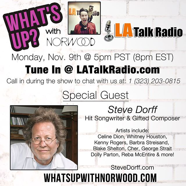 Going LIVE in just a few minutes on LATalkRadio.com with legendary songwriter & composer Steve Dorff!! Tune in, and call to chat with Steve: 1 (323) 203-0815 #whatsupwithnorwood #latalkradio