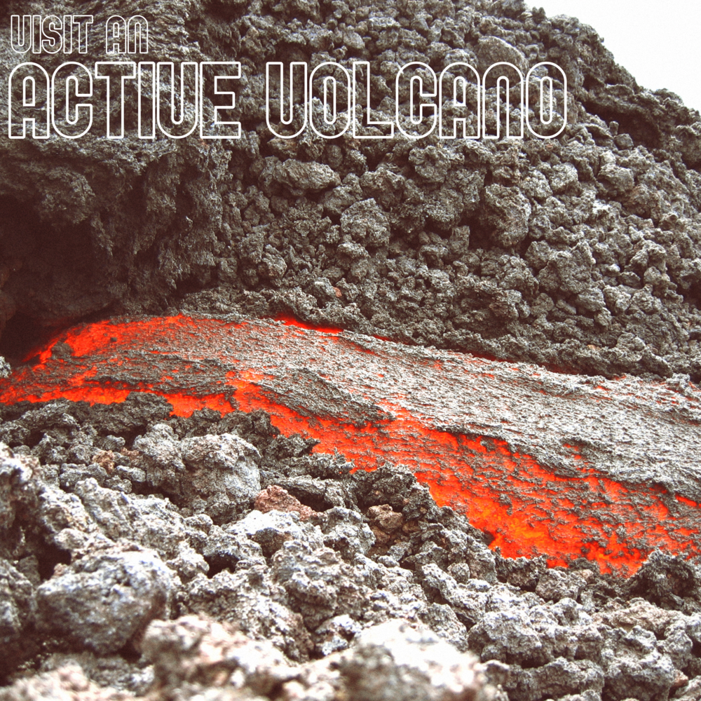 Visit an active Volcano
