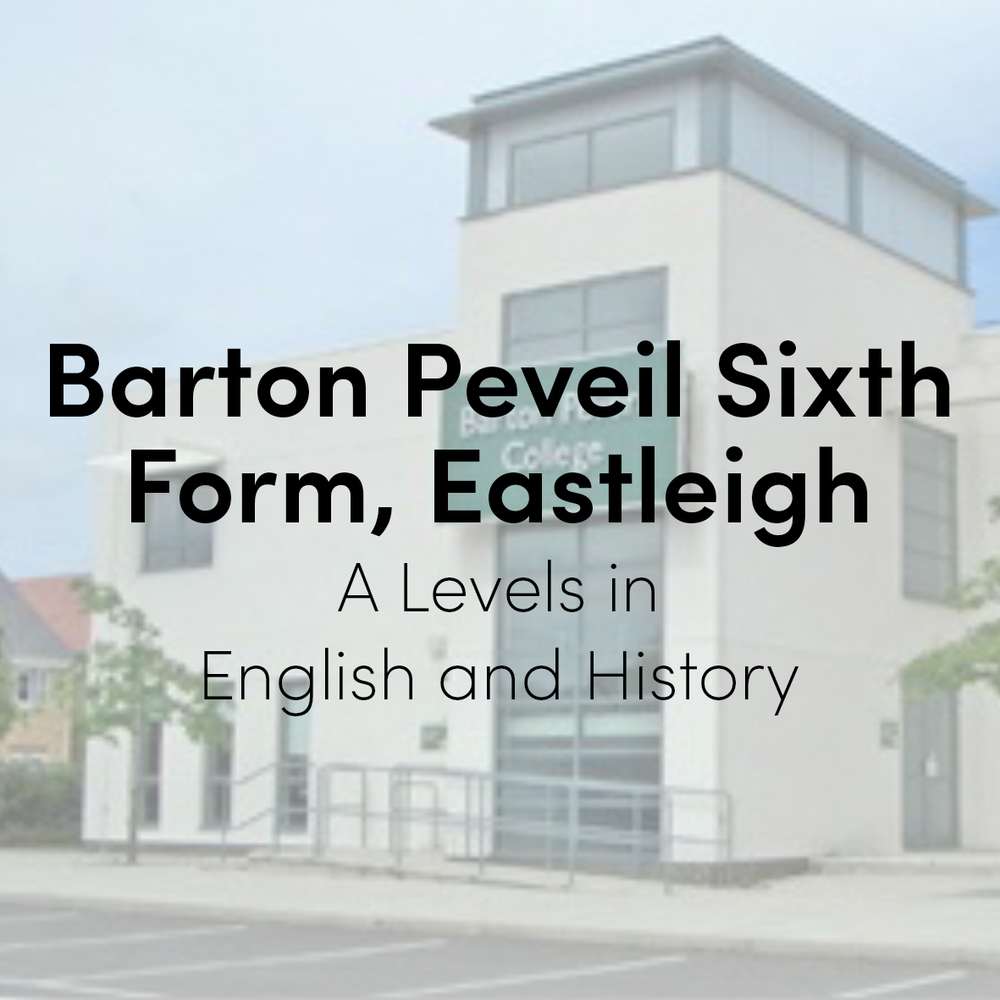 Barton Peveril Sixth Form College, Eastleigh  (2013 - 2015)  A levels in English and History