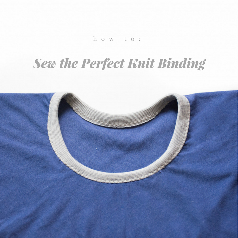 how to sew a perfect knit binding