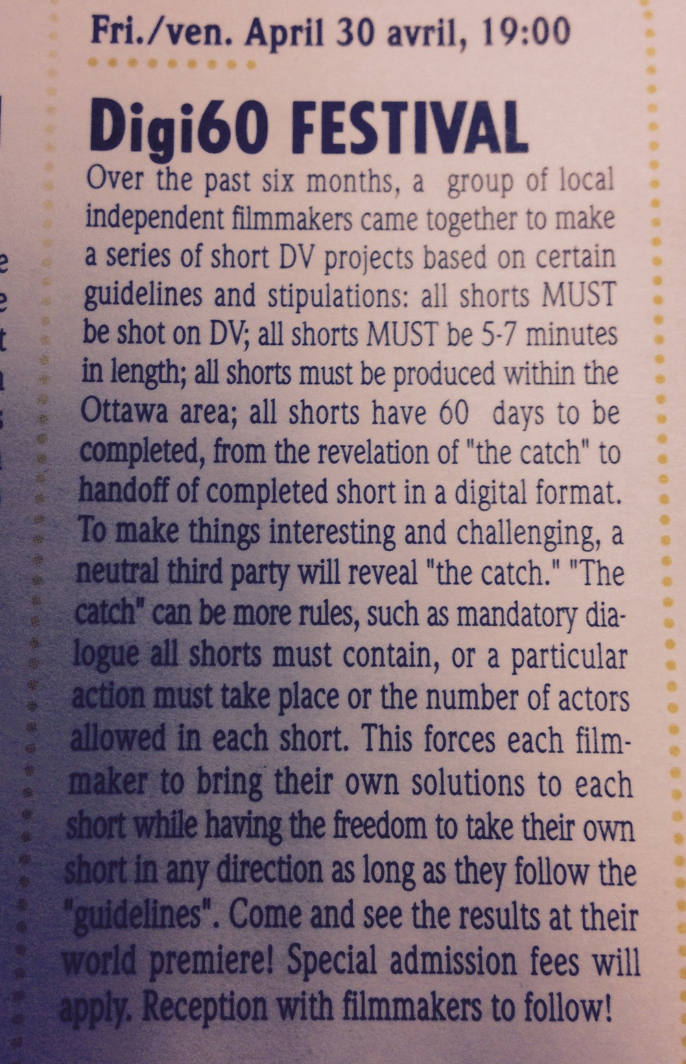 """All shorts must be shot on DV.""  April 2004 Canadian Film Institute News Letter announcing the first Digi60 Filmmakers Festival in Ottawa, ON.  Copyright the Canadian Film Institute Archives."