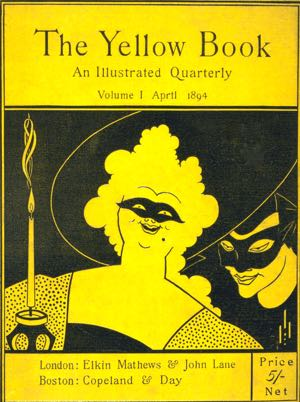Yellow peril: Aubrey Beardsley's illustrations for the Yellow Book were regarded as grotesque and decaden