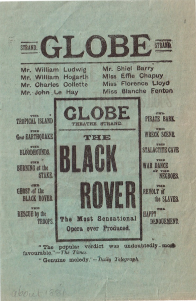 Globe Theatre, Strand: The Black Rover. The Most Sensational Opera ever Produced.   12.3x18.6cm.