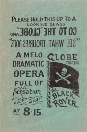 Globe Theatre, Strand: The Black Rover. The Most Sensational Opera ever Produced  , reverse.