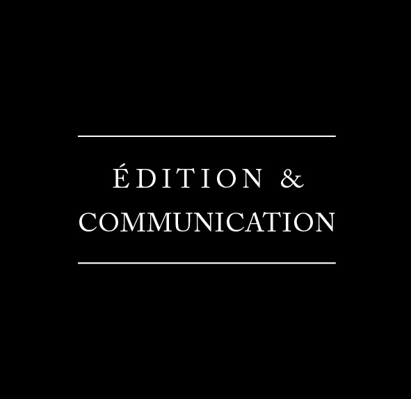 Edition & Communication