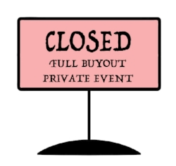 FULL BUYOUT PRIVATE EVENT