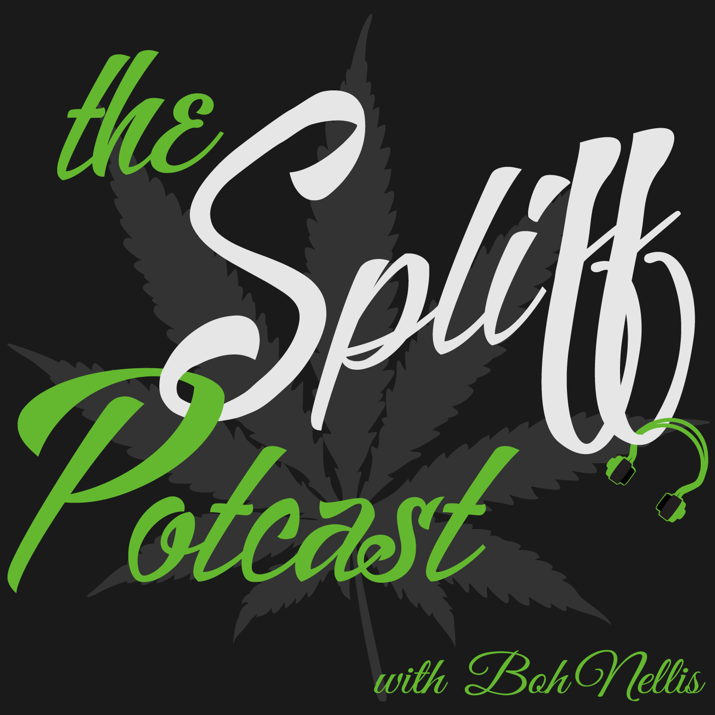 The Spliff Potcast