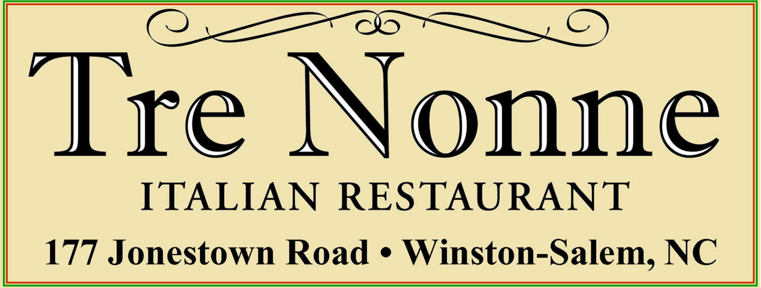 Tre Nonne Italian Restaurant Winston-Salem, NC Fresh, Homemade Pasta - Sunday Dinner is Everyday @ Tre Nonne!