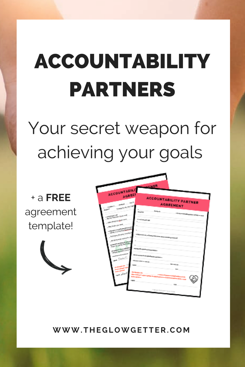 The Secret Weapon To Achieving Your Goals The Accountability