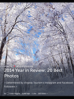 2014 Year in Review: 20 Best Photos  ~ Determined by Virginia Tourism's Instagram and Facebook Followers ~