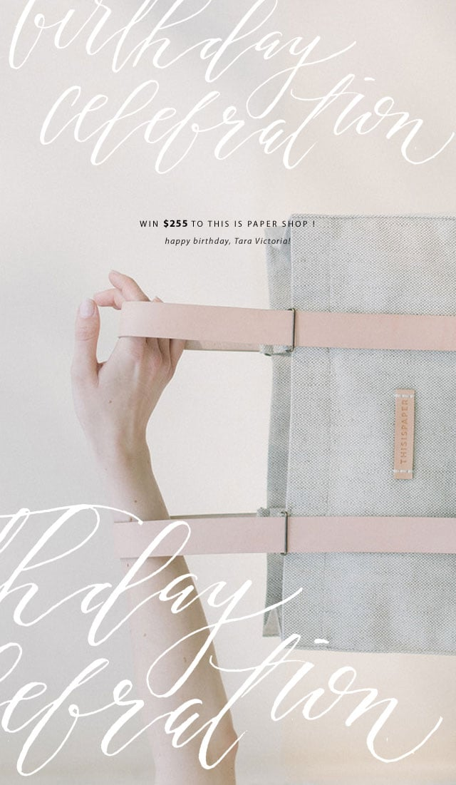 Tara Victoria, giveaway, birthday, This Is Paper