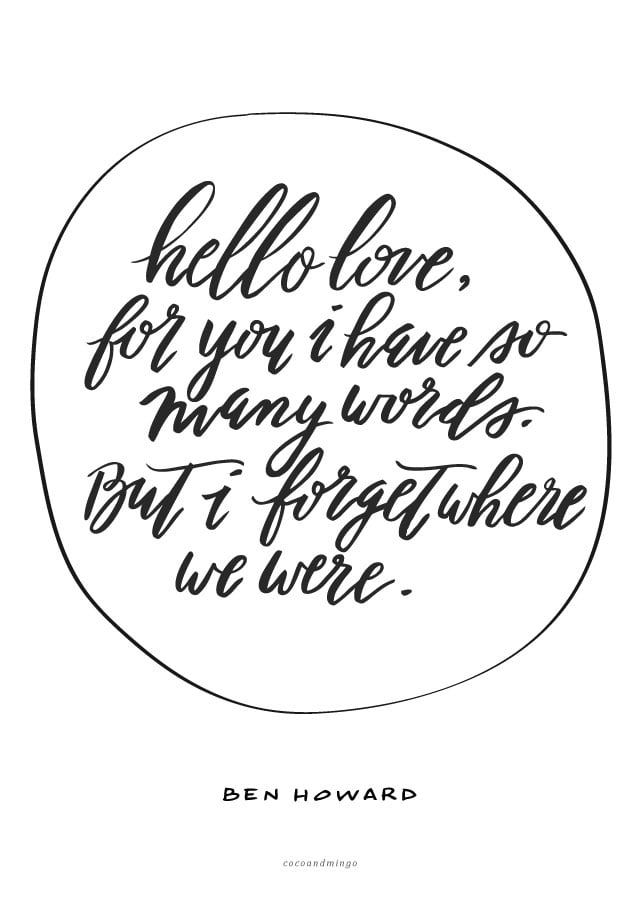 ben howard, calligraphy, hand lettering, brush lettering, lyrics, inspiration