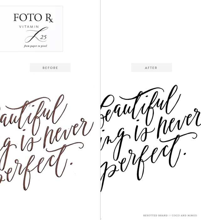 Lettering Love, Besotted brand blog, Etsy, hand lettering, digitize lettering, editing, Photoshop actions, Foto Rx, Vitamin L25, easy lettering editing