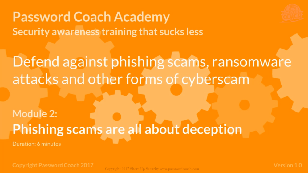 Module 2 – Phishing scams are all about deception