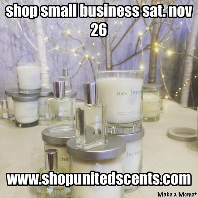 Shop Small Business this Saturday, November 26th.  www.shopunitedscents.com #smallbusiness #smallbizsat #shopsmall