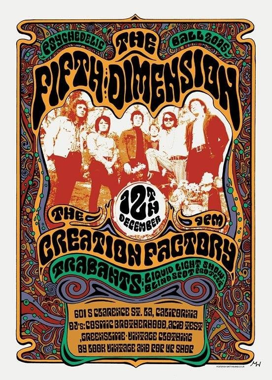 THE FIFTH DIMENSION  LIVE PERFORMANCES BY THE CREATION FACTORY and TRABANTS  VINYL ROTATIONS BY THE ACID TEST, GREEN SLIME, and THE COSMIC BROTHERHOOD  VINTAGE CLOTHING BY LOOK and POP SHOP