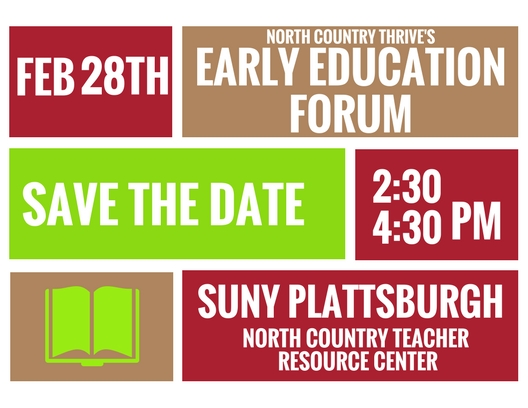 Early Education Forum - Date: February 28th, 2018Time: 2:30pm-4:30pmLocation: North Country Teacher Resource Center (SUNY Plattsburgh)Come learn about regional trends across early childhood. We will discuss the important trends and indicators from our DIAL-4 regional data collection and analysis. We will also discuss how your organization's programs could help to fill in the gaps identified by regional data. We look forward to seeing everyone there!