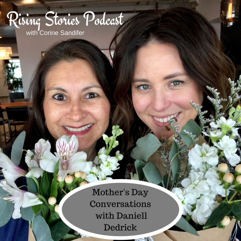 Rising Stories Podcast Mother's Day Conversations.png