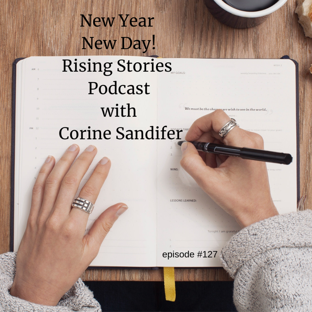 New Year New Day! Rising Stories Podcast, Corine Sandifer.png