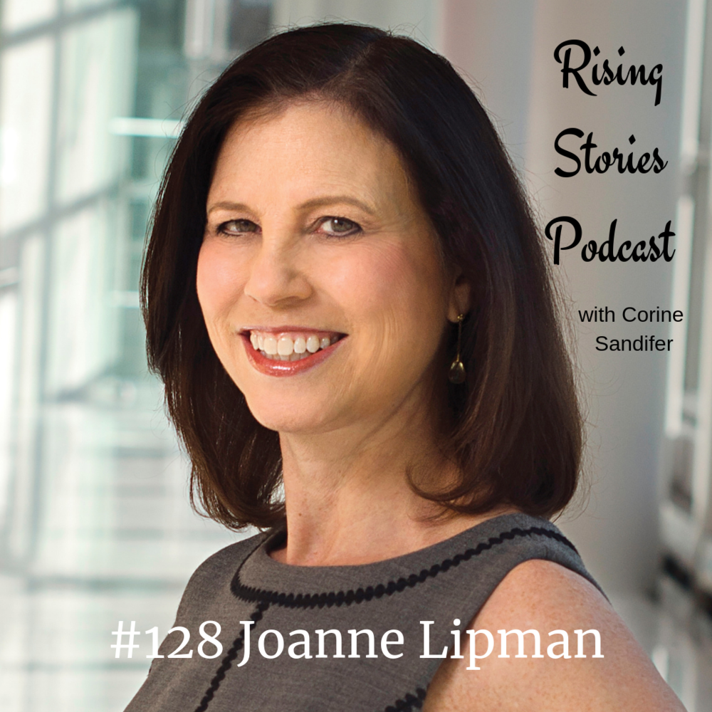 Joanne Lipman- Rising Stories Podcast - with Corine Sandifer.png