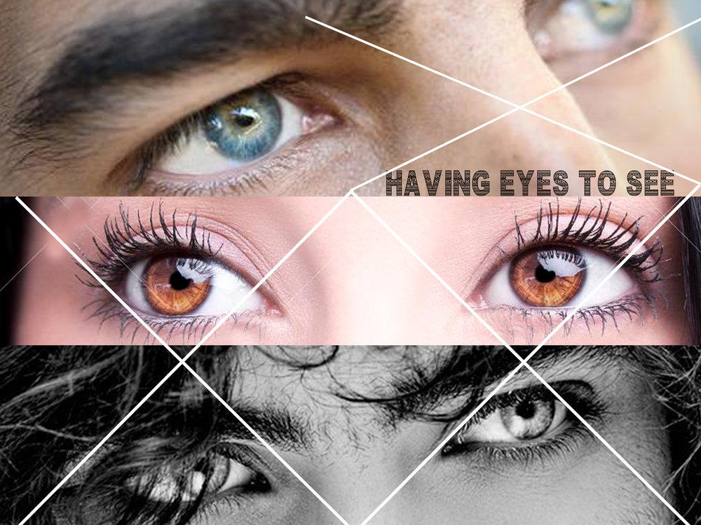 having eyes.jpg