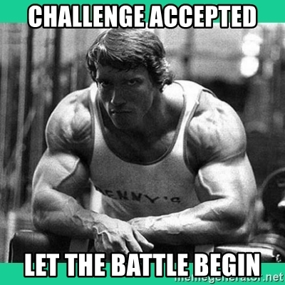 challenge-accepted-let-the-battle-begin.jpg