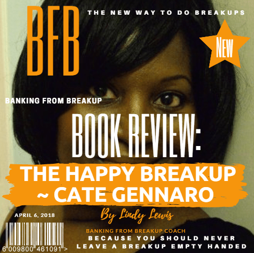 The Happy Break-up book review by Lindy Lewis @ Banking From Breakup