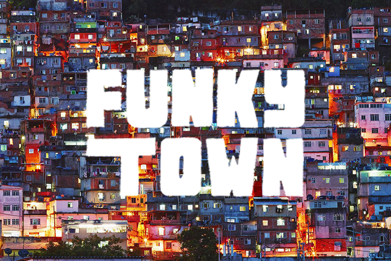 FUNKYTOWN7.0.png